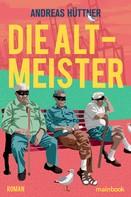 Andreas Hüttner: Die Altmeister ★★★★★
