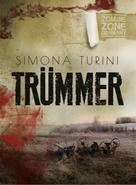 Simona Turini: Zombie Zone Germany: Trümmer ★★★