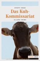 Steffi Hege: Das Kuh-Kommissariat ★★★