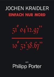 Jochen Kraidler - Einfach nur Mord