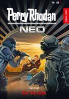 Kai Hirdt: Perry Rhodan Neo 128: Der Verräter ★★★★