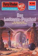 William Voltz: Perry Rhodan 926: Das Ladonnia-Psychod ★★★★