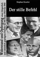 Stephan Kessler: Der stille Befehl