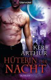 Hüterin der Nacht - Roman