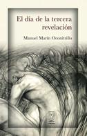 Manuel Marín Oconitrillo: El día de la tercera revelación