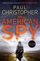 Paul Christopher: An American Spy