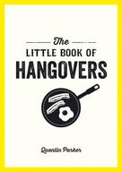 Quentin Parker: The Little Book of Hangovers