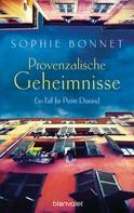 Sophie Bonnet: Provenzalische Geheimnisse ★★★★