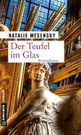 Natalie Mesensky: Der Teufel im Glas ★★★