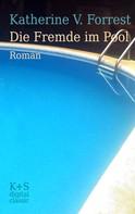 Katherine V. Forrest: Die Fremde im Pool ★★★★★