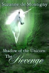 The Revenge - Shadow of the Uncorn