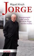 Miguel Hirsch: Jorge ★★★★★
