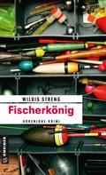 Wildis Streng: Fischerkönig ★★★★