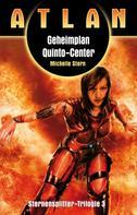 Michelle Stern: ATLAN Sternensplitter 3: Geheimplan Quinto-Center ★★★★