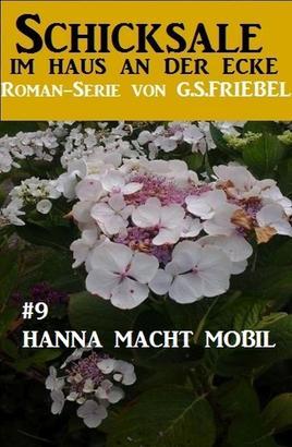 Schicksale im Haus an der Ecke #9: Hanna macht mobil