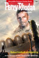 Robert Feldhoff: Perry Rhodan Kompakt 4: Zum fünften Todestag von Robert Feldhoff