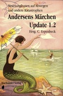 Charlotte Erpenbeck: Andersens Märchen Update 1.2