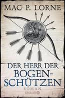 Mac P. Lorne: Der Herr der Bogenschützen ★★★★