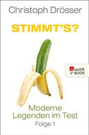 Christoph Drösser: Stimmt's? Moderne Legenden im Test 1 ★★★★