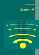 Martin Orack: Zensur 4.0