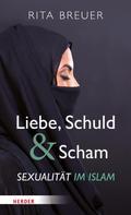 Rita Breuer: Liebe, Schuld und Scham ★★★★