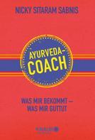 Nicky Sitaram Sabnis: Ayurveda-Coach ★★★★