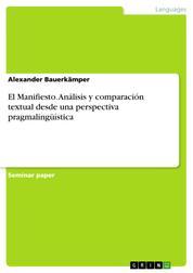 El Manifiesto. Análisis y comparación textual desde una perspectiva pragmalingüística