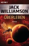 Jack Williamson: Überleben ★★★