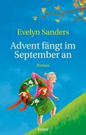 Evelyn Sanders: Advent fängt im September an ★★★★