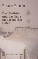 Beate Baum: Die Nitribitt und das Ende im Backpacker-Hotel