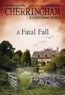 Matthew Costello: Cherringham - A Fatal Fall ★★★★