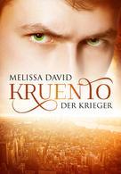 Melissa David: Kruento - Der Krieger ★★★★