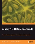 Jonathan Chaffer: jQuery 1.4 Reference Guide