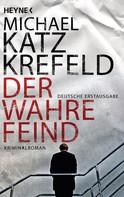Michael Katz Krefeld: Der wahre Feind ★★★★