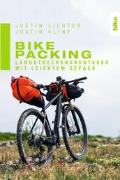 Bikepacking - Langstreckenabenteuer mit leichtem Gepäck