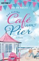Helen Rolfe: Das kleine Café am Pier ★★★★