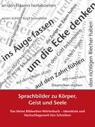 Petra Winkler: Sprachbilder zu Körper, Geist und Seele