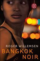 Roger Willemsen: Bangkok Noir ★★★★