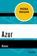 Rosa Regàs: Azur