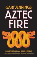 Gary Jennings: Aztec Fire