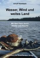 Arnulf Heimbach: Wasser, Wind und weites Land ★★★
