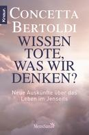 Concetta Bertoldi: Wissen Tote, was wir denken? ★★★★