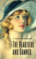 F. Scott Fitzgerald: The Beautiful and Damned (English Edition)