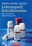 Monika Helmke Hausen: Lebensquell Schüßlersalze ★★★★