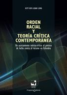 Betty Ruth Lozano Lerma: Orden racial y teoría crítica contemporánea