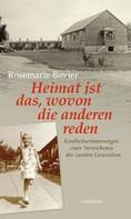 Rosemarie Bovier: Heimat ist das, wovon die anderen reden ★★★★