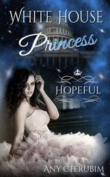 White House Princess 2 - Hopeful