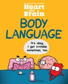 The Awkward Yeti: Heart and Brain: Body Language