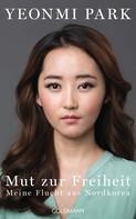 Yeonmi Park: Mut zur Freiheit ★★★★★
