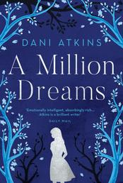 A Million Dreams - the heart-wrenching new love story from the winner of Romantic Novel of the Year